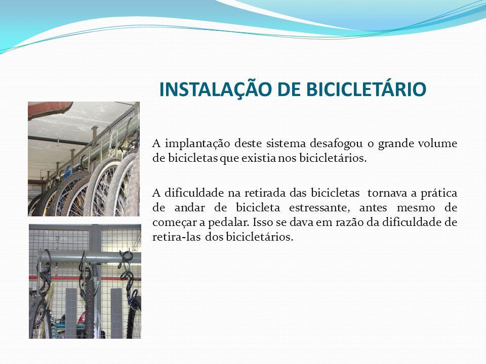 INSTALAÇÃO DE BICICLETÁRIO