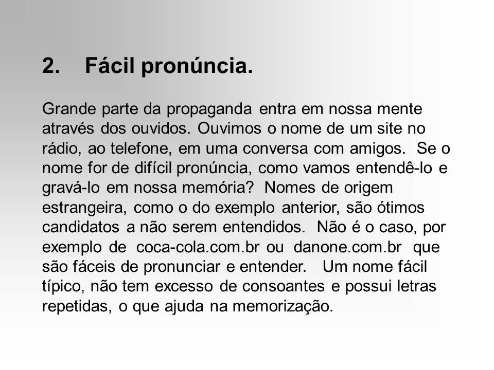 2. Fácil pronúncia.