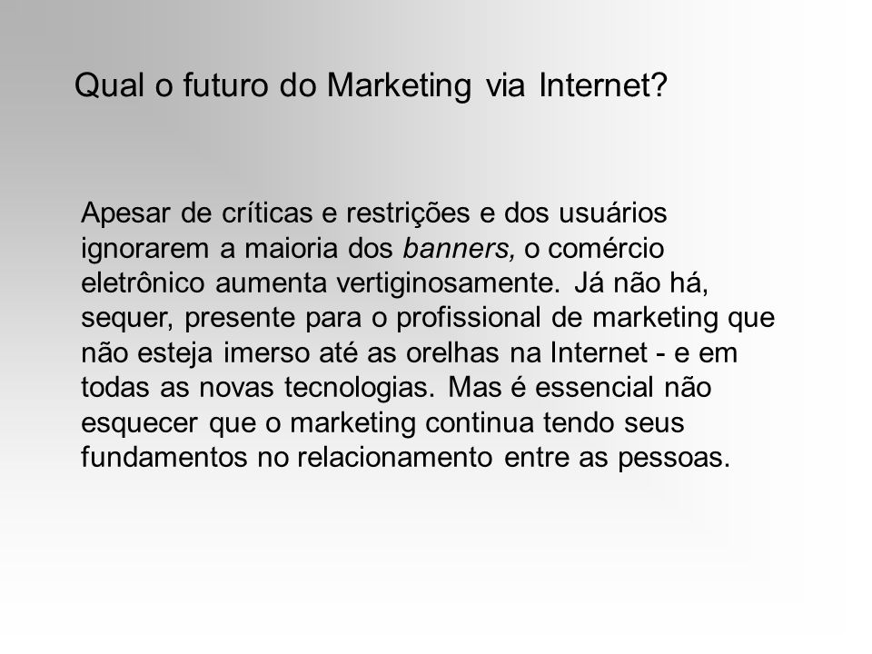Qual o futuro do Marketing via Internet