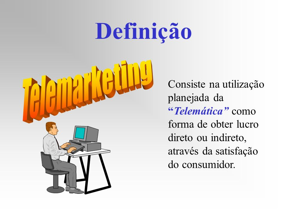 Definição Telemarketing