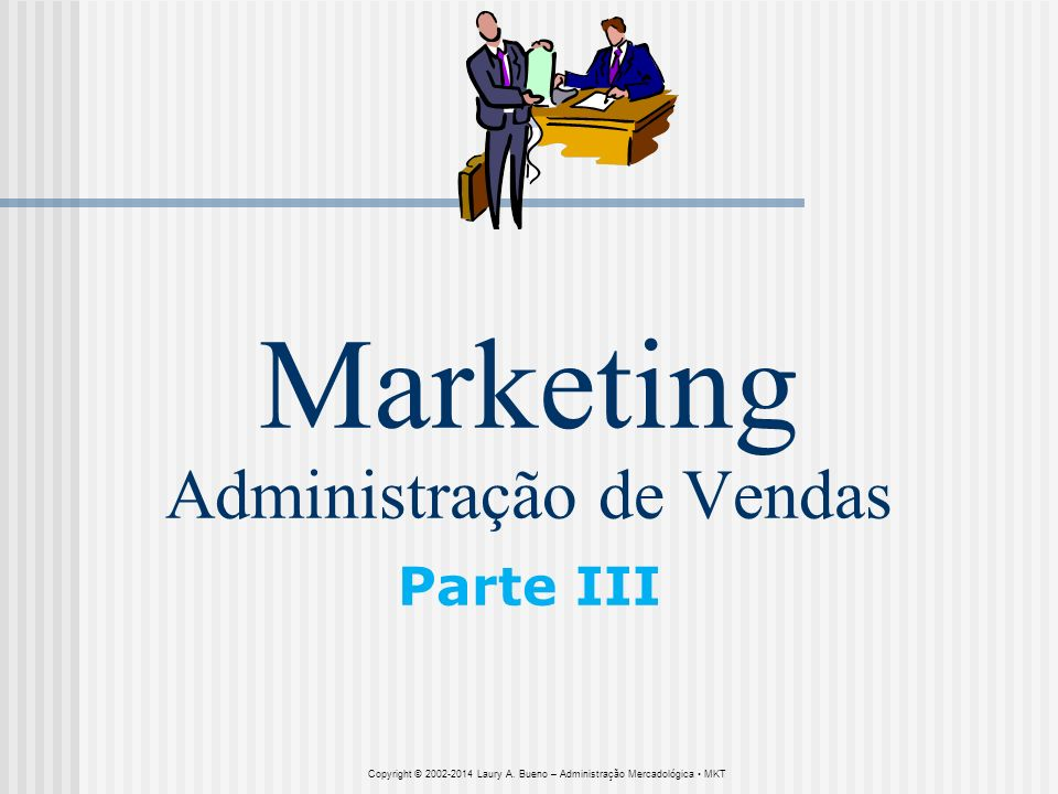 Marketing Administração de Vendas Parte III