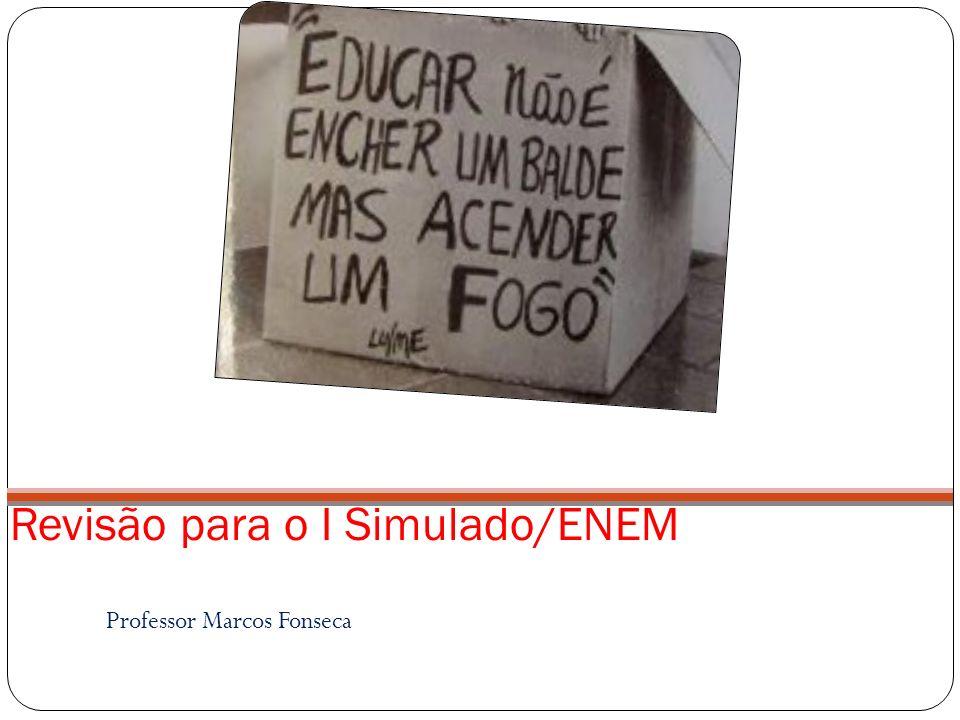 Revisão para o I Simulado/ENEM