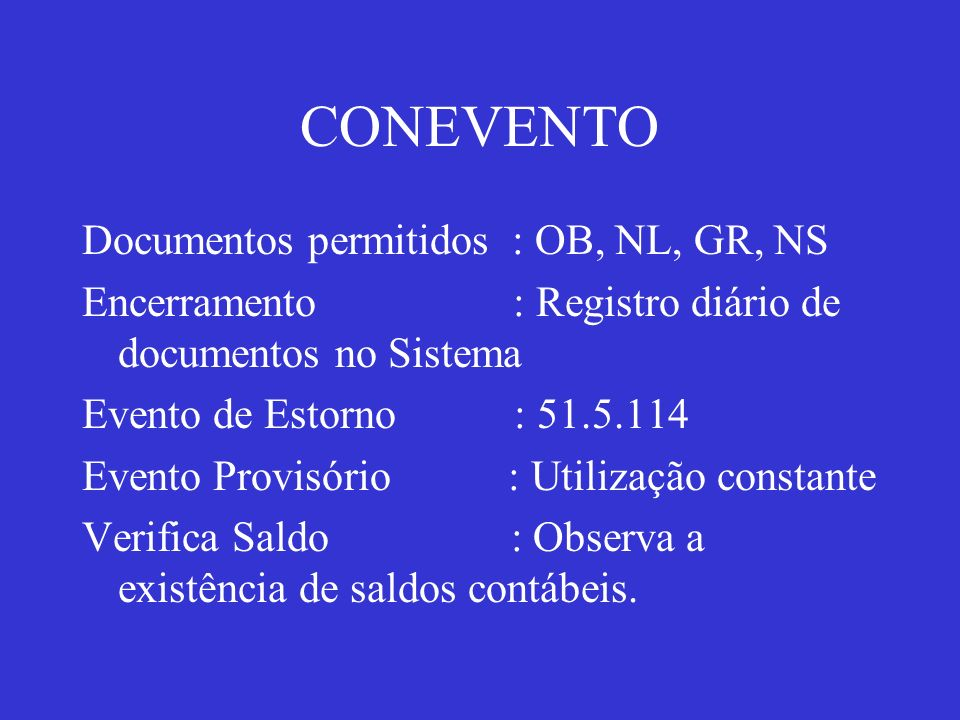 CONEVENTO Documentos permitidos : OB, NL, GR, NS