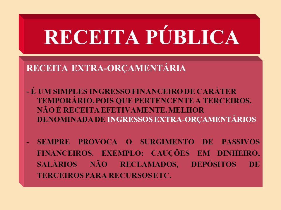 RECEITA PÚBLICA RECEITA EXTRA-ORÇAMENTÁRIA