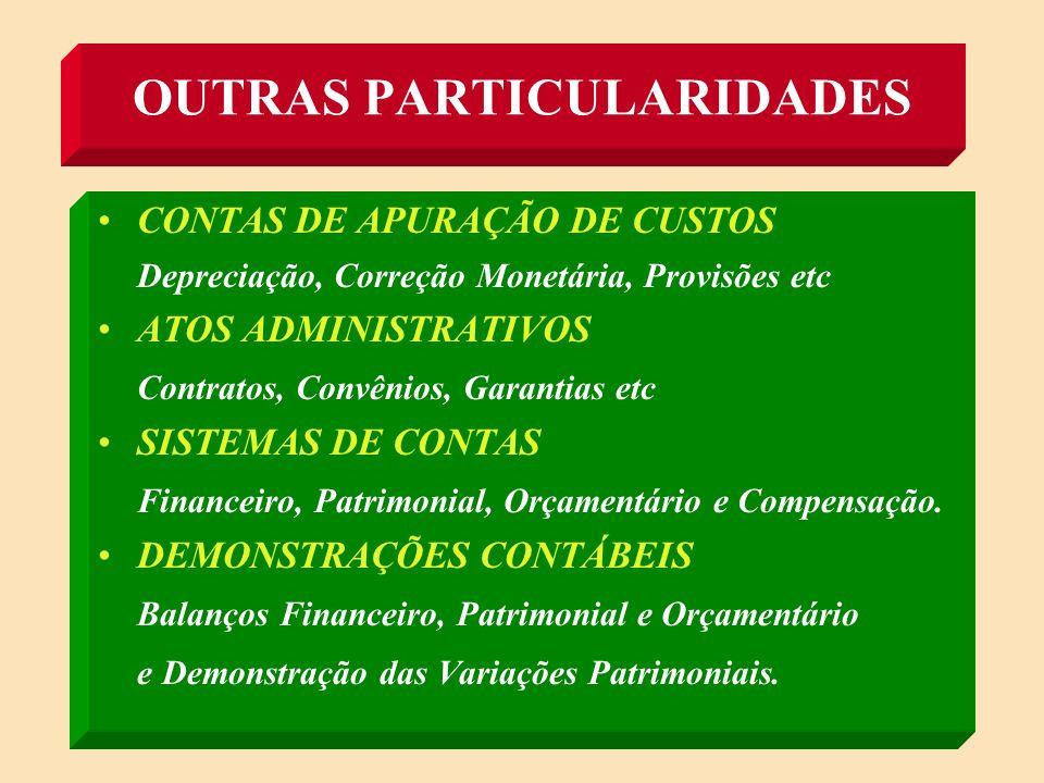 OUTRAS PARTICULARIDADES