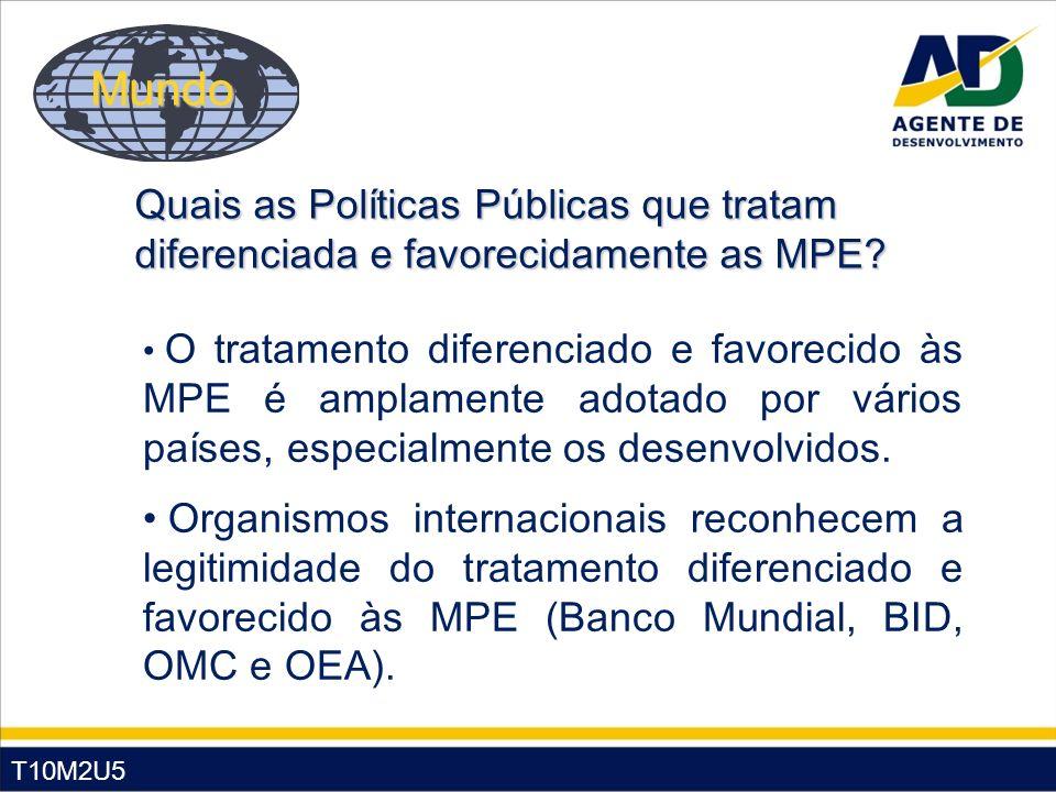 Mundo Quais as Políticas Públicas que tratam diferenciada e favorecidamente as MPE