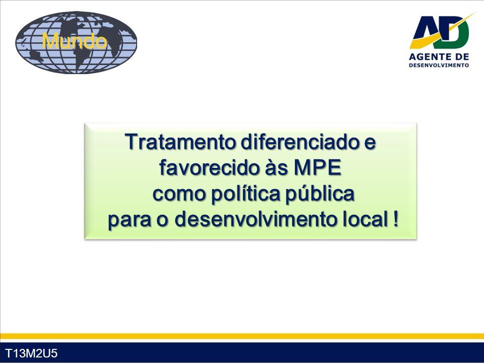 Tratamento diferenciado e favorecido às MPE como política pública