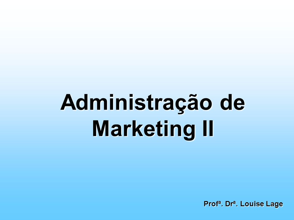 Administração de Marketing II