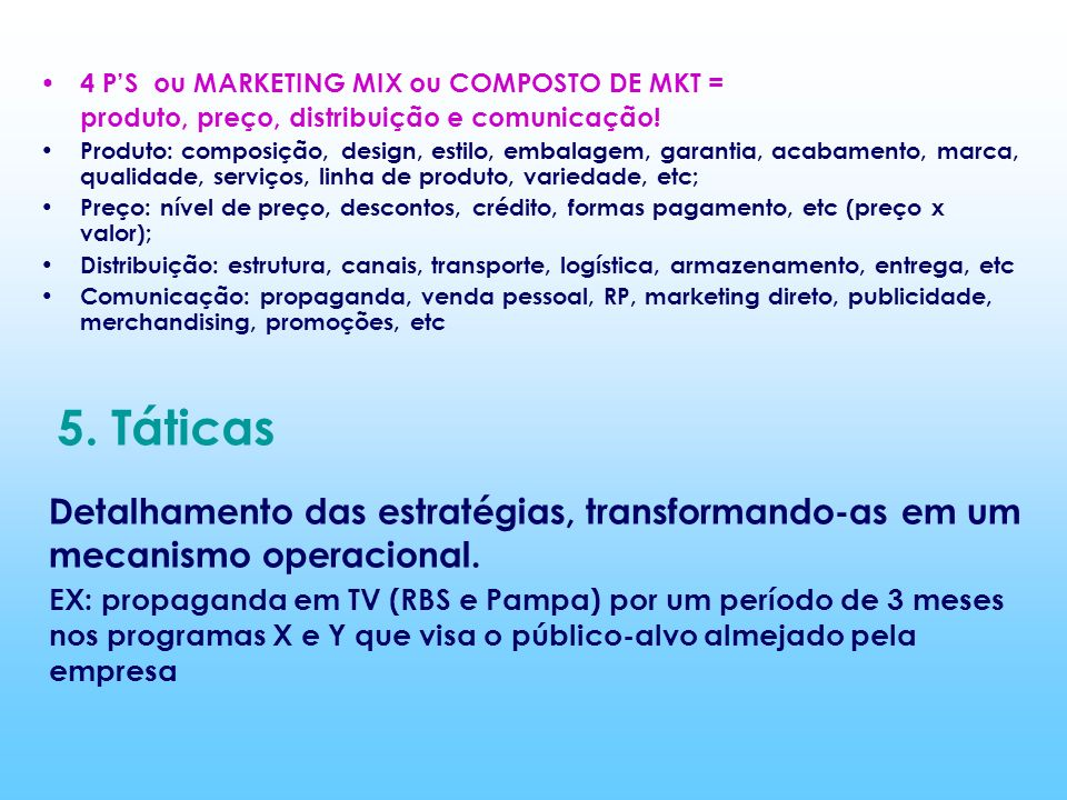 4 P'S ou MARKETING MIX ou COMPOSTO DE MKT =