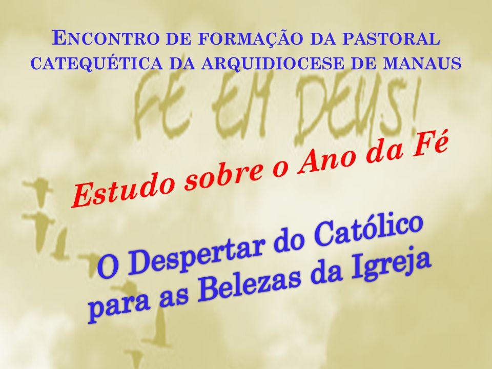 Encontro de formação da pastoral catequética da arquidiocese de manaus