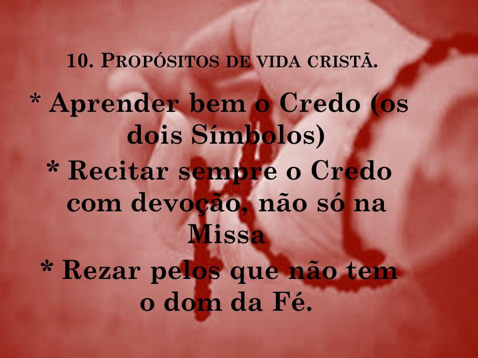 10. Propósitos de vida cristã.
