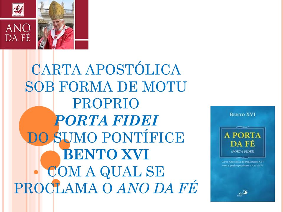 CARTA APOSTÓLICA SOB FORMA DE MOTU PROPRIO