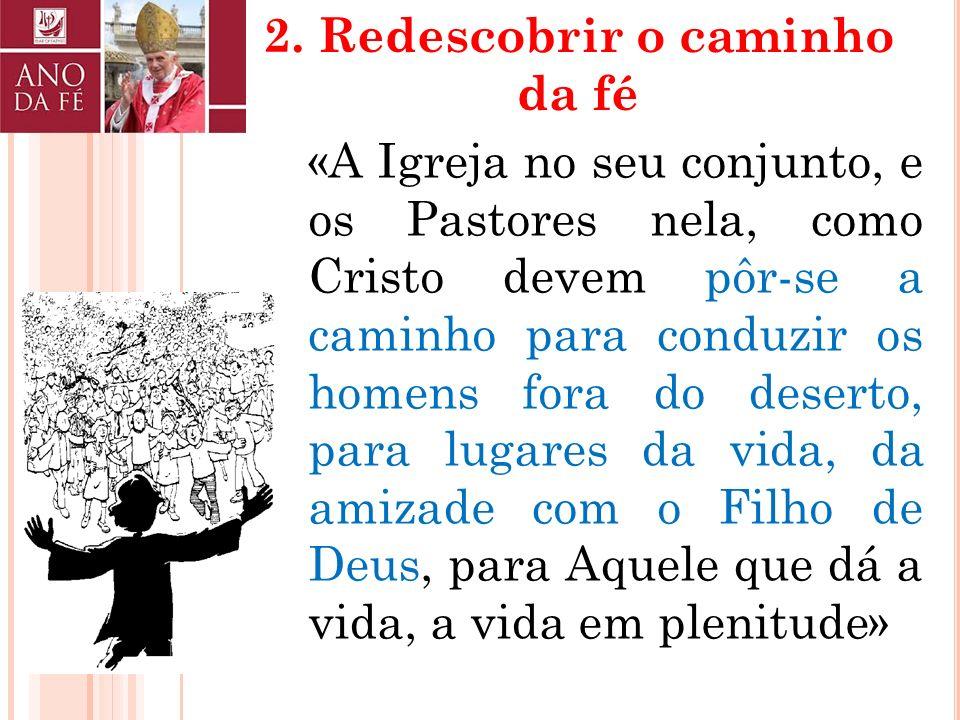 2. Redescobrir o caminho da fé