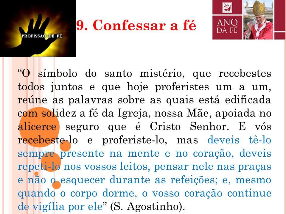 9. Confessar a fé