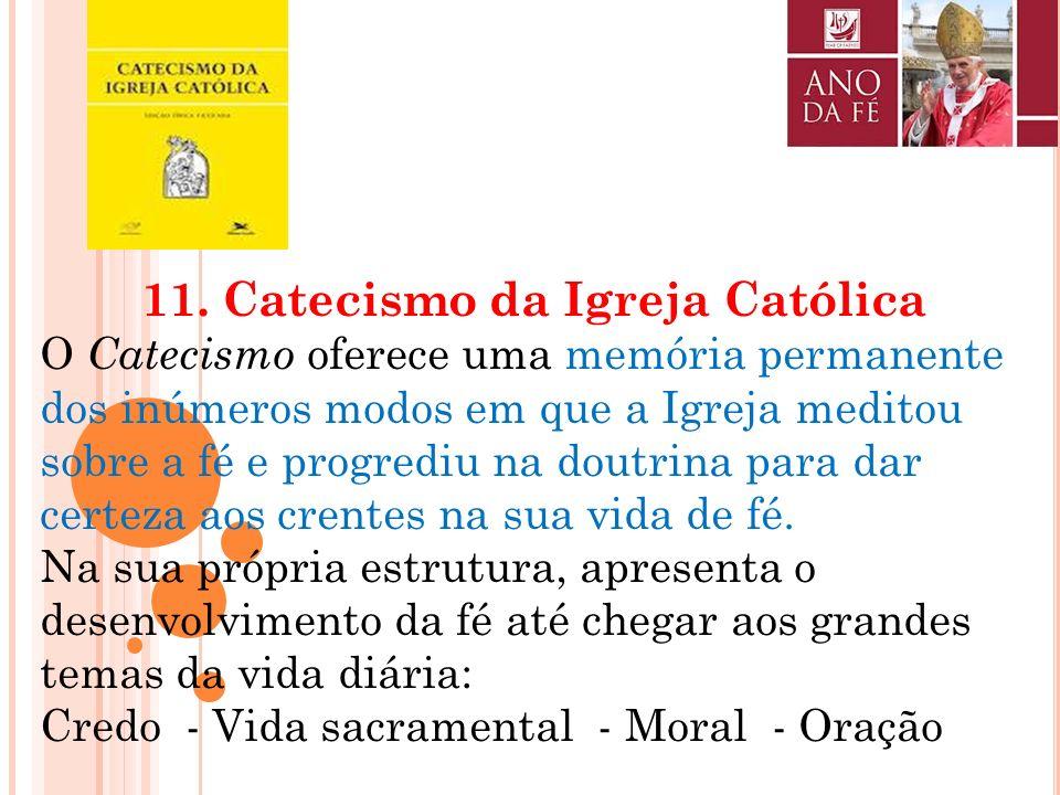 11. Catecismo da Igreja Católica