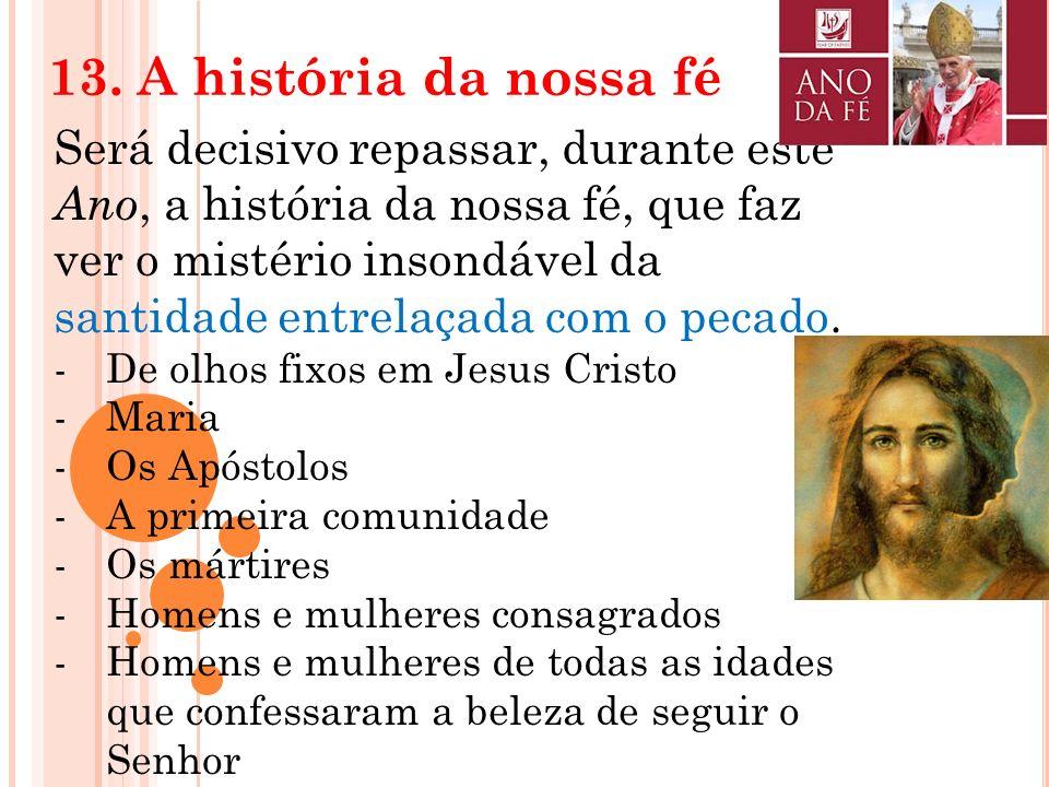 13. A história da nossa fé