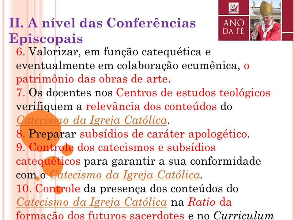 II. A nível das Conferências Episcopais
