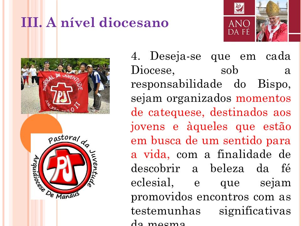 III. A nível diocesano