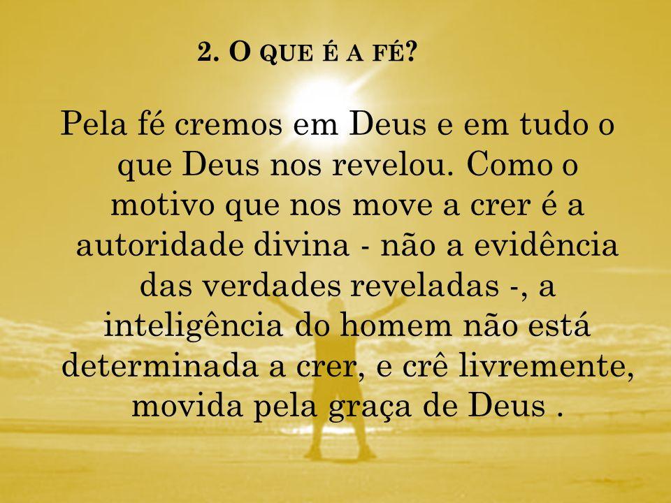 2. O que é a fé