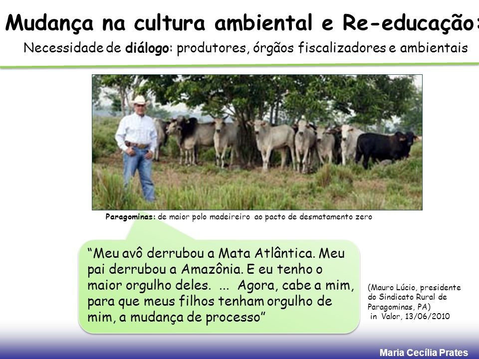 Mudança na cultura ambiental e Re-educação:
