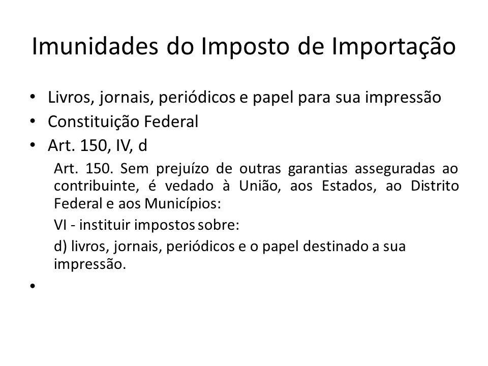 Imunidades do Imposto de Importação