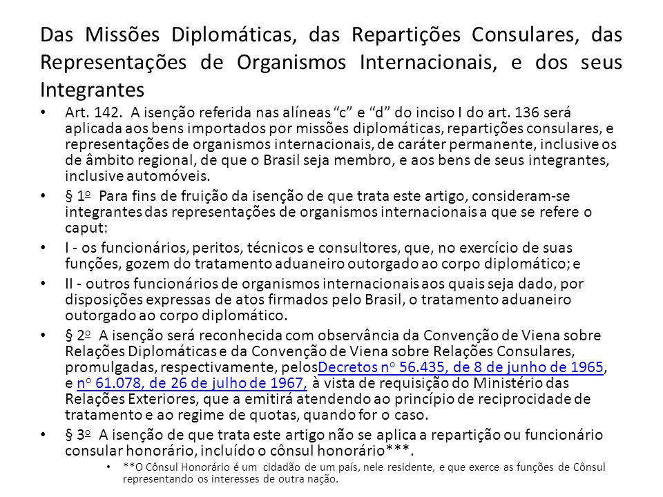 Das Missões Diplomáticas, das Repartições Consulares, das Representações de Organismos Internacionais, e dos seus Integrantes
