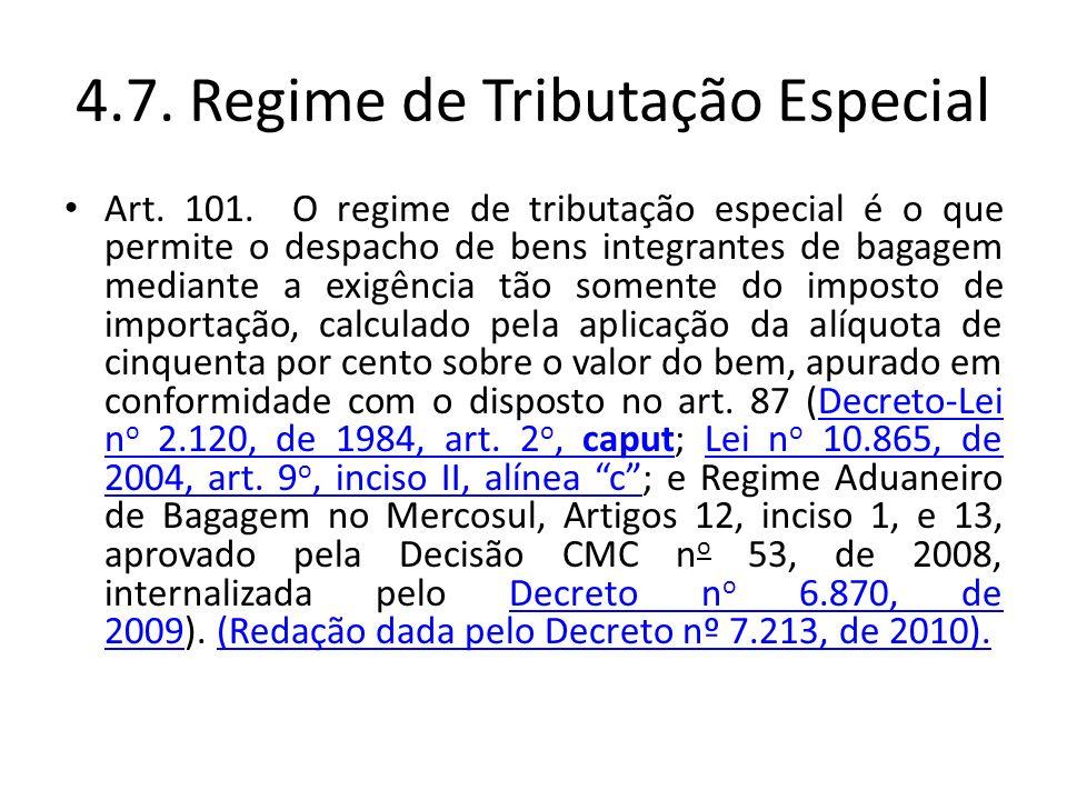 4.7. Regime de Tributação Especial