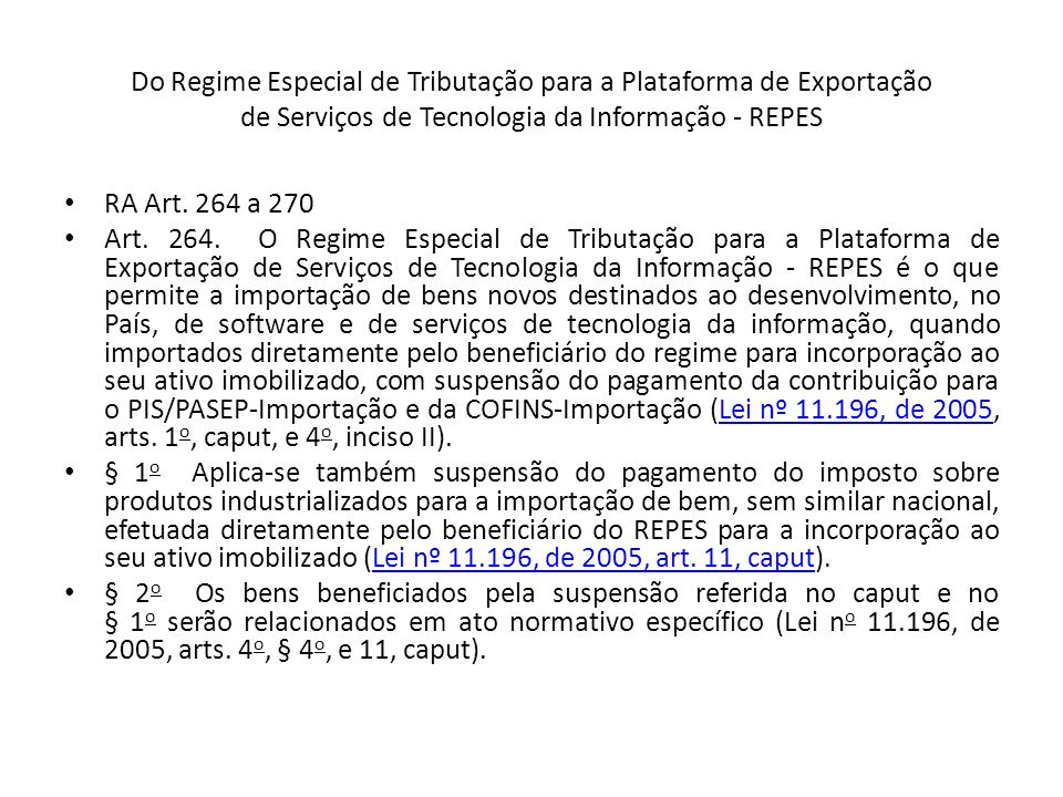 Do Regime Especial de Tributação para a Plataforma de Exportação de Serviços de Tecnologia da Informação - REPES