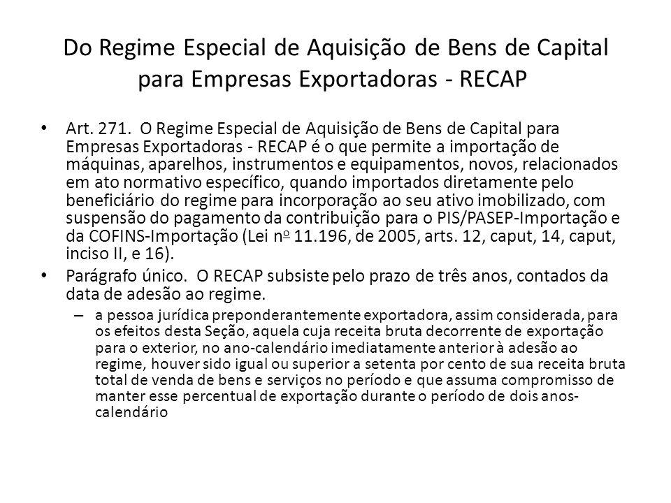 Do Regime Especial de Aquisição de Bens de Capital para Empresas Exportadoras - RECAP