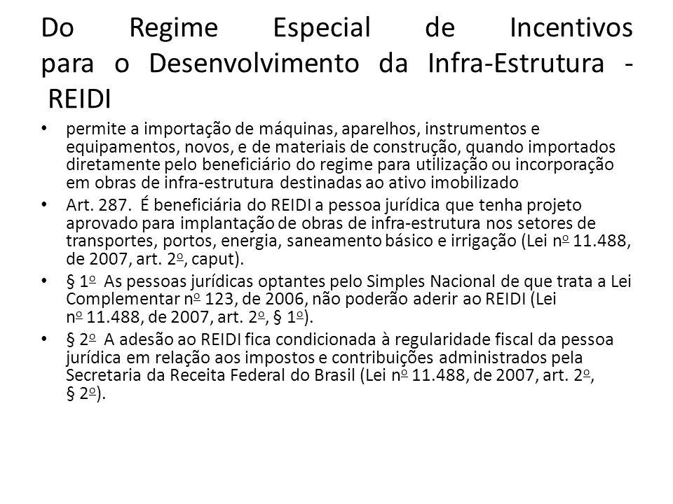 Do Regime Especial de Incentivos para o Desenvolvimento da Infra-Estrutura - REIDI