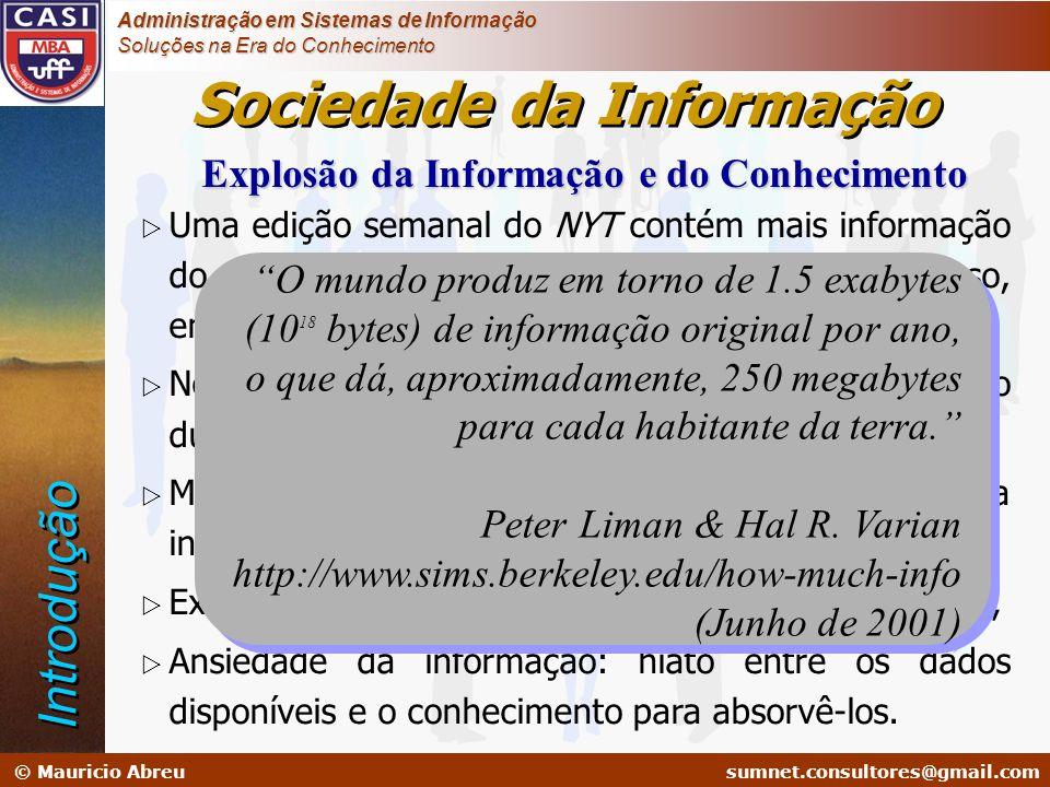 Sociedade da Informação Explosão da Informação e do Conhecimento