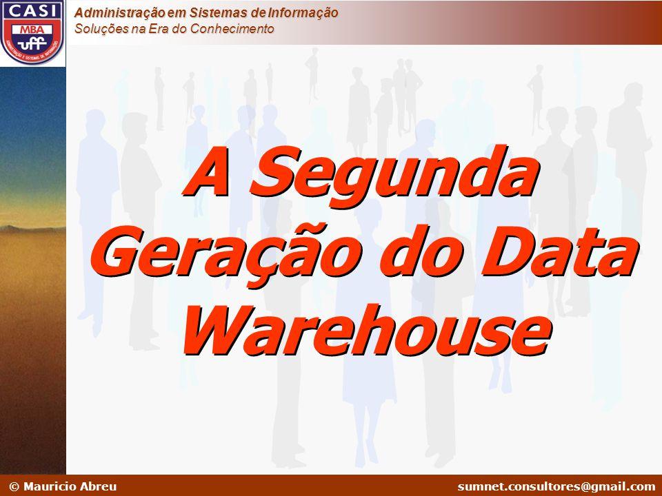 A Segunda Geração do Data Warehouse