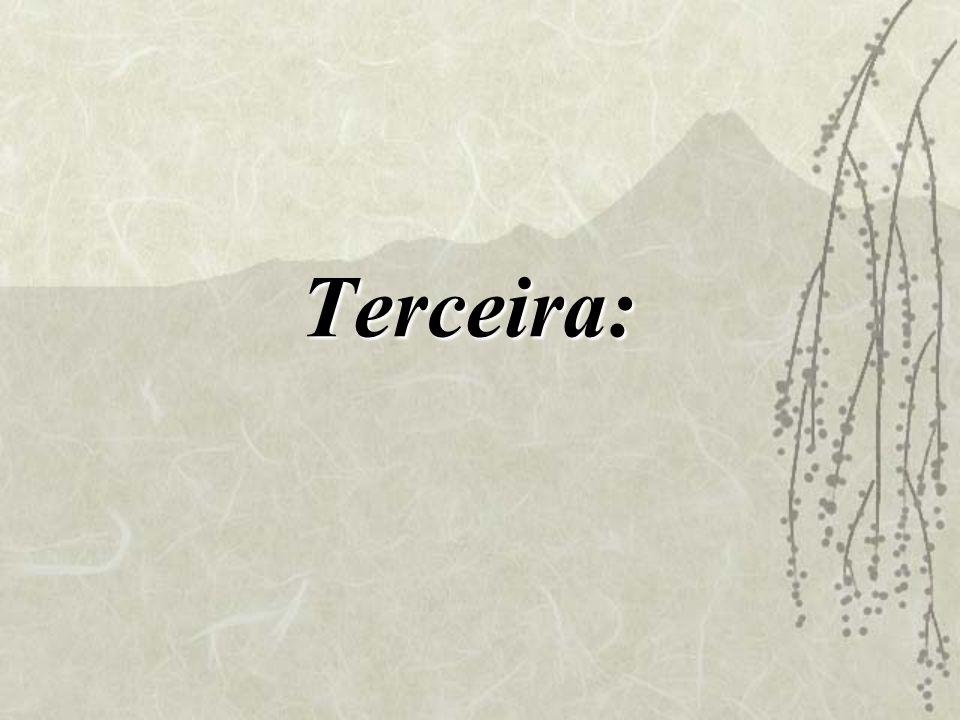 Terceira:
