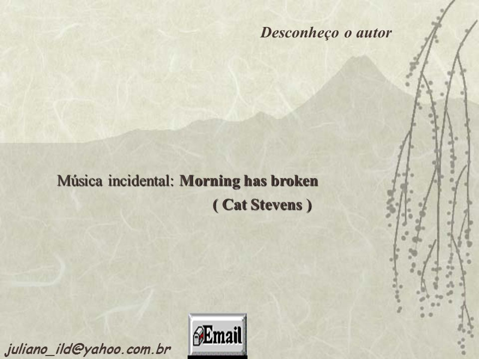 Música incidental: Morning has broken
