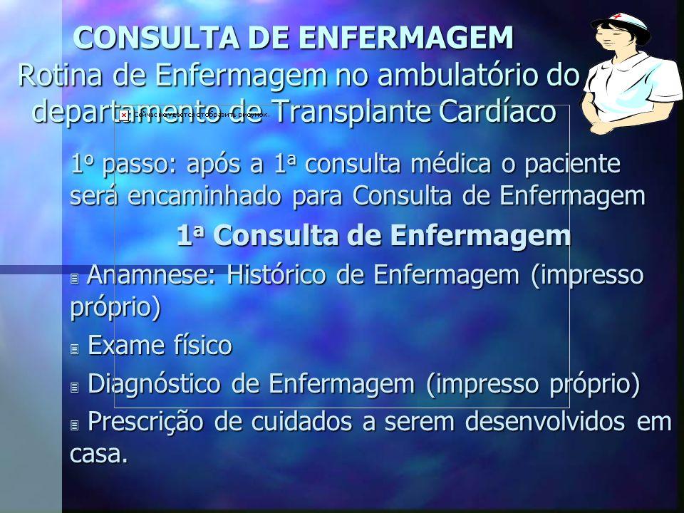 1a Consulta de Enfermagem