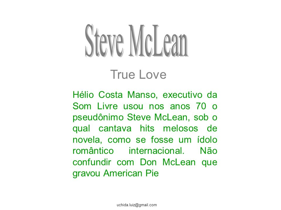 Steve McLean True Love.