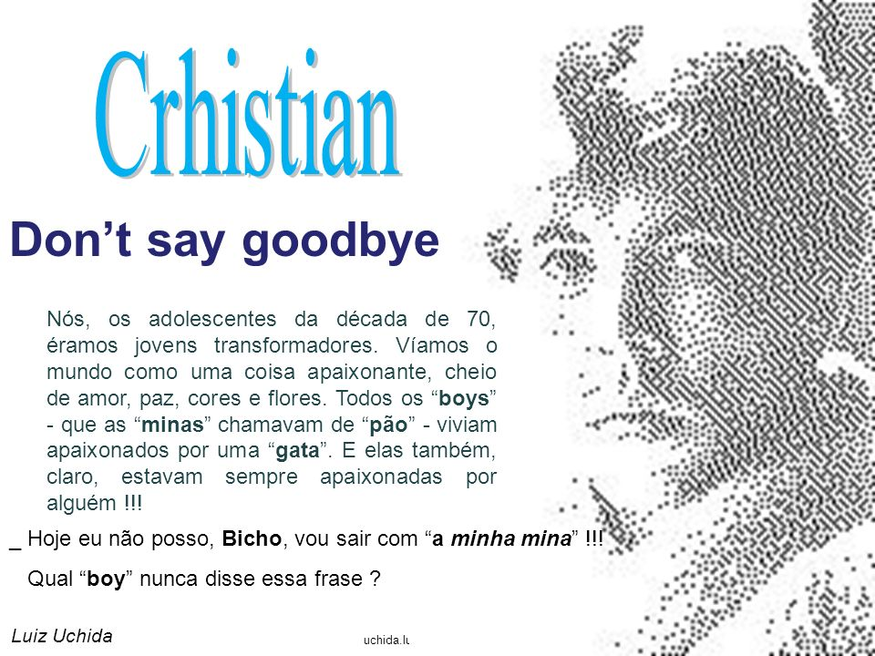 Don't say goodbye Crhistian