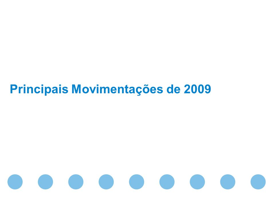 Principais Movimentações de 2009