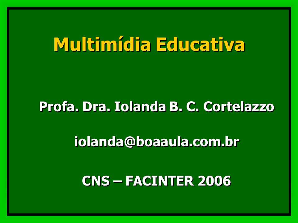 Profa. Dra. Iolanda B. C. Cortelazzo iolanda@boaaula.com.br