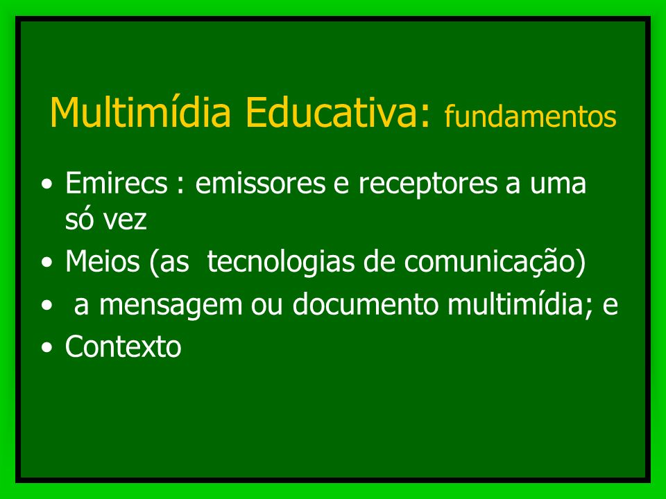 Multimídia Educativa: fundamentos