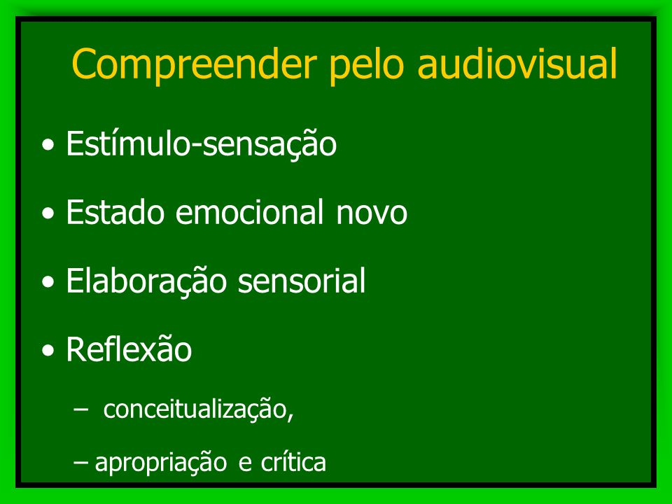 Compreender pelo audiovisual