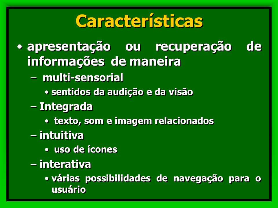 Características apresentação ou recuperação de informações de maneira