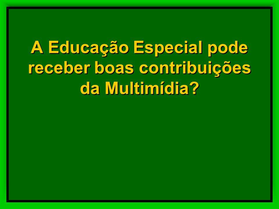A Educação Especial pode receber boas contribuições da Multimídia