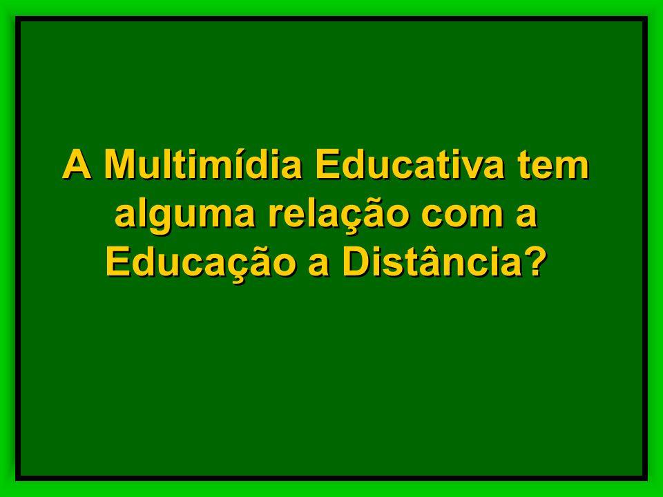 A Multimídia Educativa tem alguma relação com a Educação a Distância