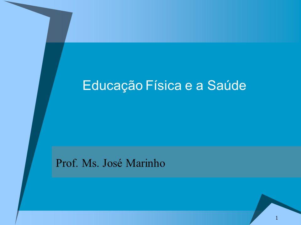 Educação Física e a Saúde