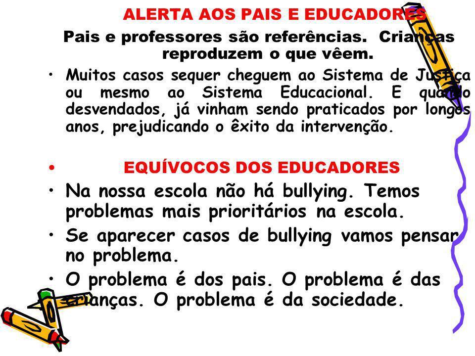 ALERTA AOS PAIS E EDUCADORES