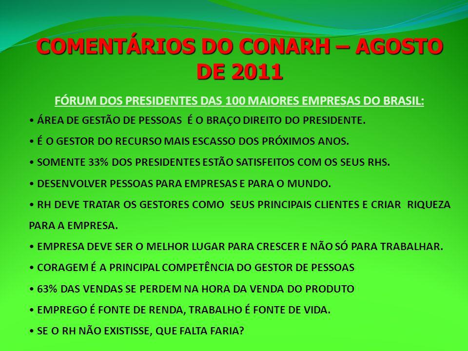 COMENTÁRIOS DO CONARH – AGOSTO DE 2011