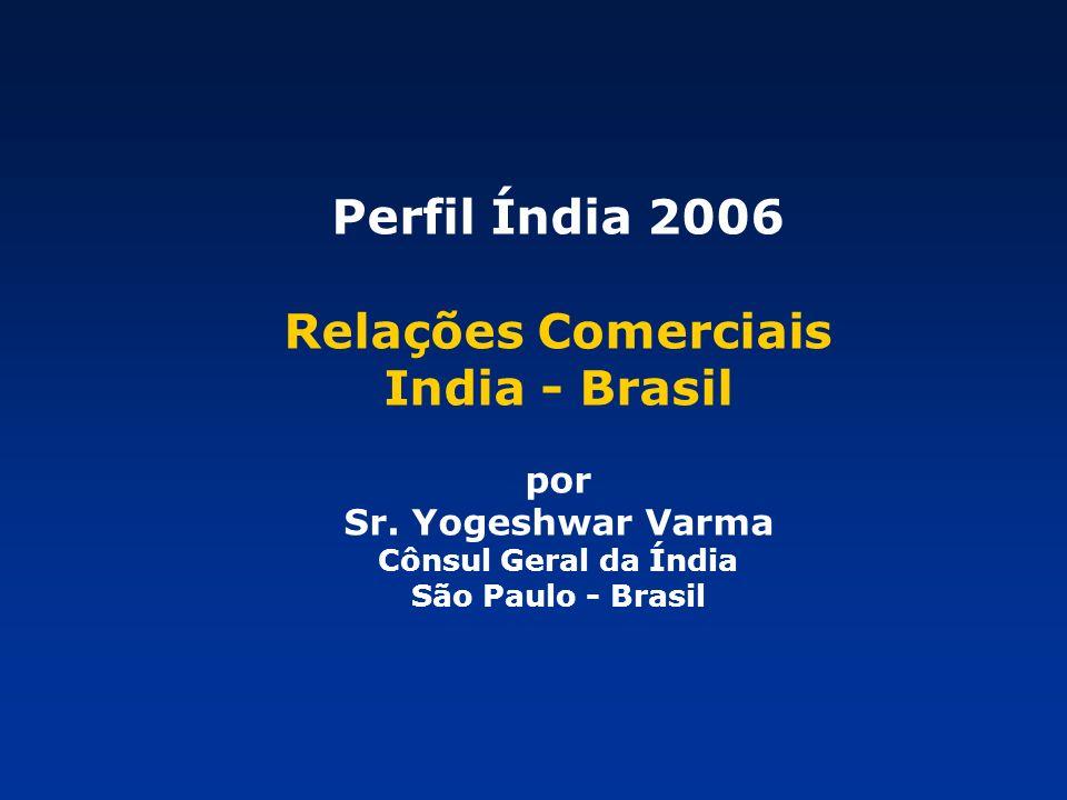 Perfil Índia 2006 Relações Comerciais India - Brasil por Sr