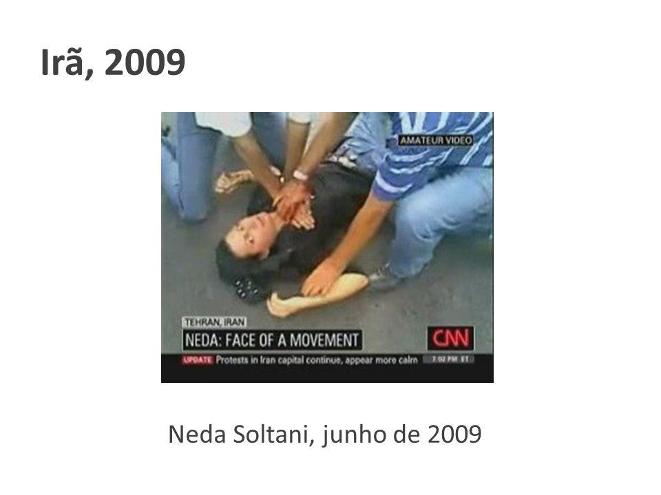 Irã, 2009 Clique para adicionar texto Neda Soltani, junho de 2009