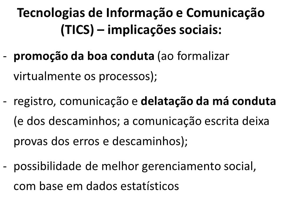 Tecnologias de Informação e Comunicação (TICS) – implicações sociais:
